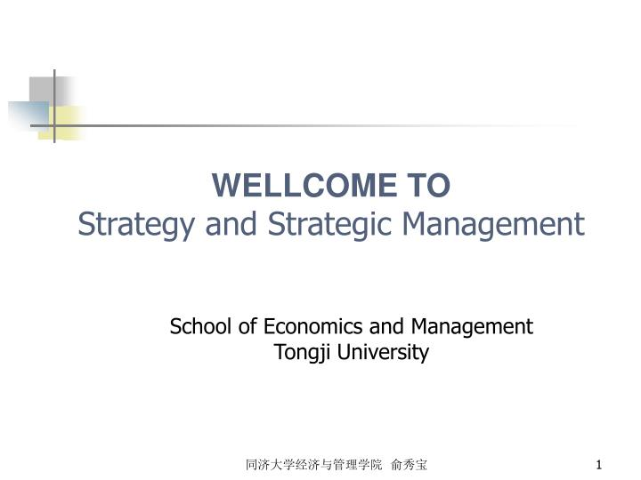 wellcome to strategy and strategic management n.