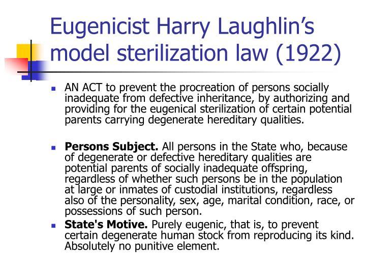 Eugenicist Harry Laughlin's model sterilization law (1922)