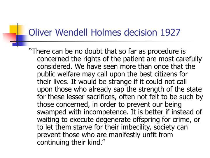 Oliver Wendell Holmes decision 1927