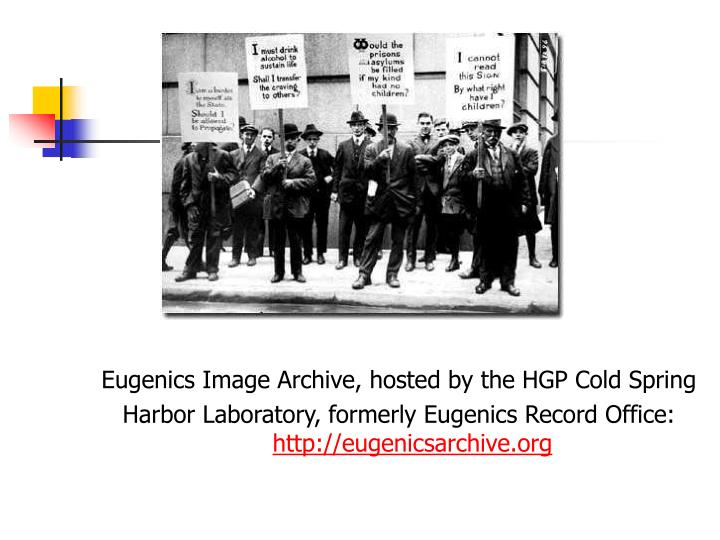 Eugenics Image Archive, hosted by the HGP Cold Spring