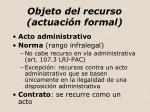 objeto del recurso actuaci n formal