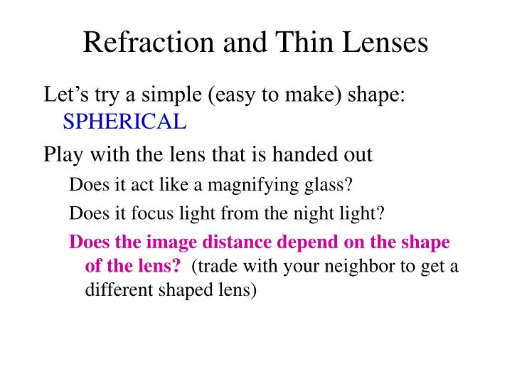 Refraction and Thin Lenses