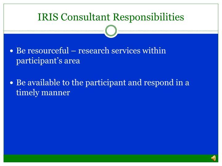 IRIS Consultant Responsibilities