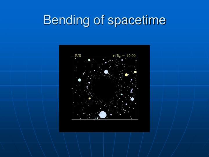 Bending of spacetime