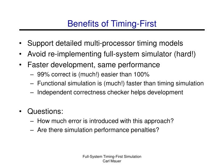 Benefits of Timing-First