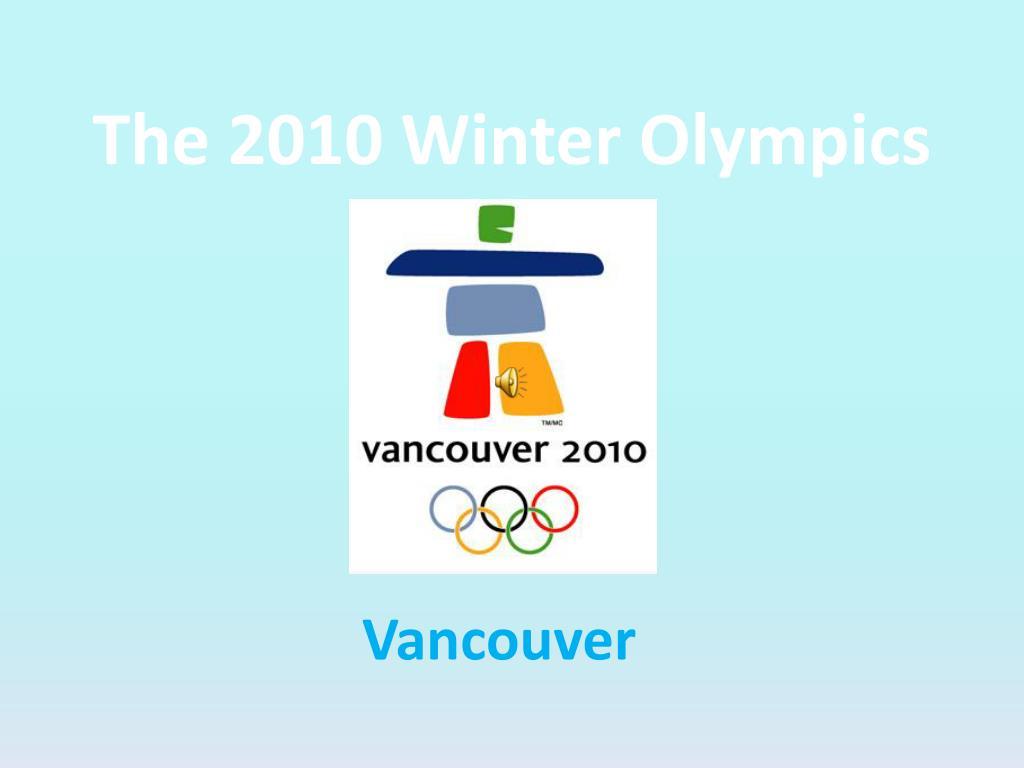 the 2010 winter olympics l.