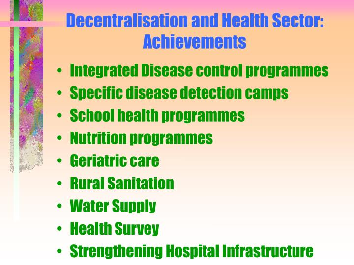 Decentralisation and Health Sector: Achievements