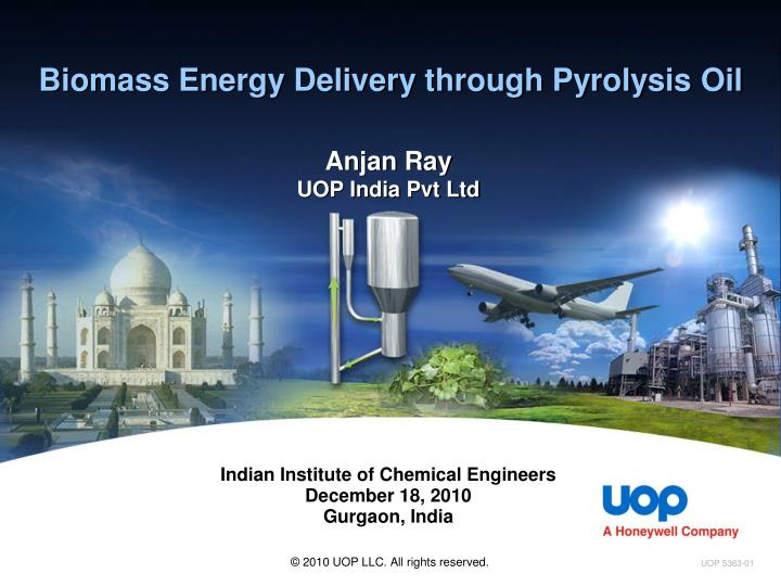 PPT - Biomass Energy Delivery through Pyrolysis Oil PowerPoint