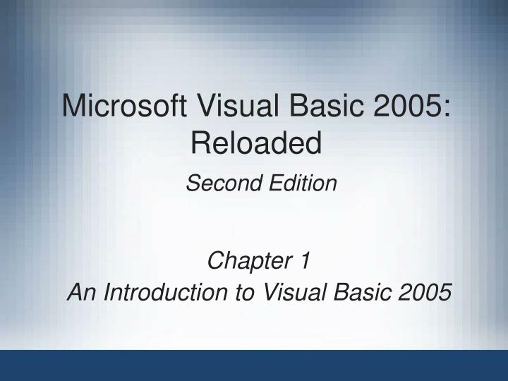 microsoft visual basic 2005 reloaded second edition n.