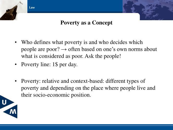 Poverty as a Concept