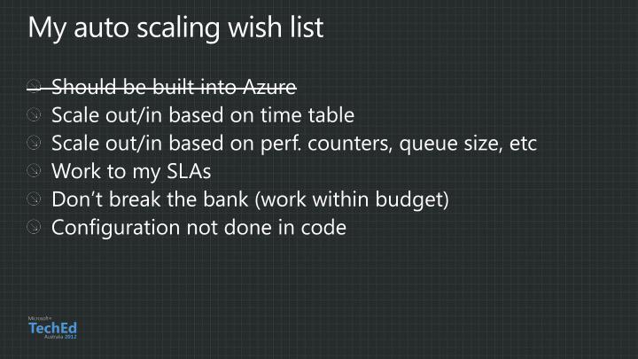 My auto scaling wish list