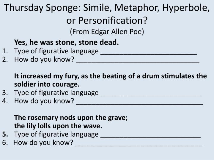 PPT - Monday Sponge: Simile, Metaphor, Hyperbole, or Personification ...