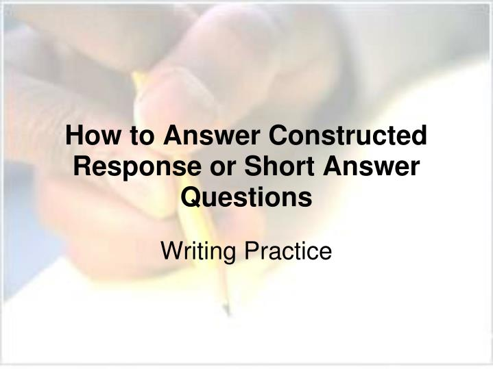 How to answer constructed response or short answer questions