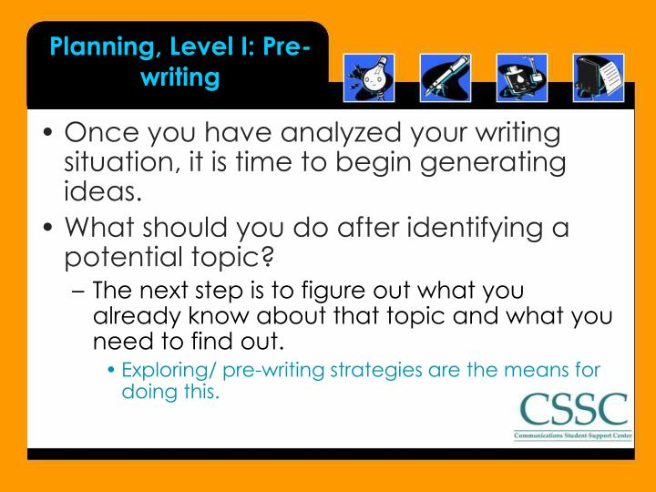 Planning, Level I: Pre-writing