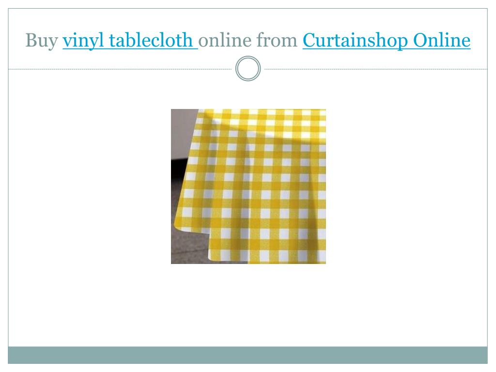 buy vinyl tablecloth online from curtainshop online l.