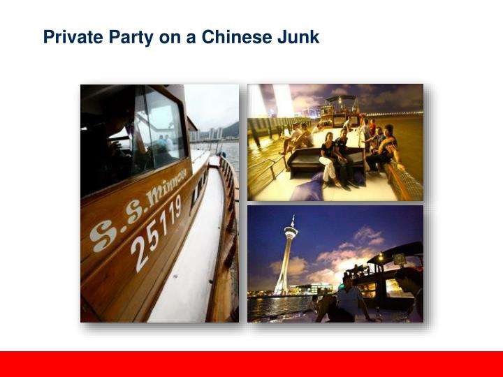 Private Party on a Chinese Junk