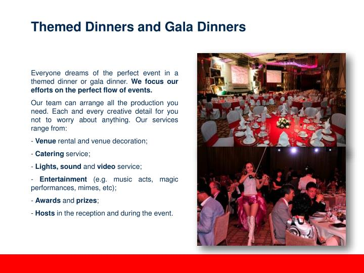 Themed Dinners and Gala Dinners