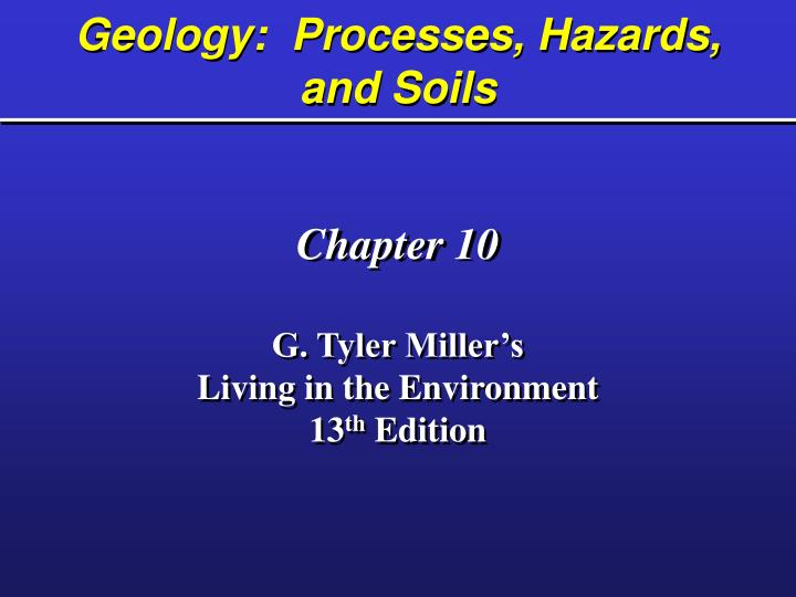 geology processes hazards and soils n.