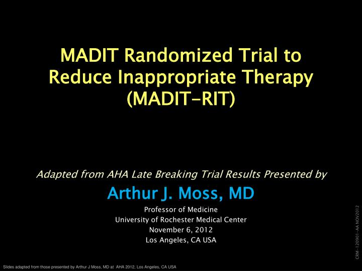 Madit randomized trial to reduce inappropriate therapy madit rit