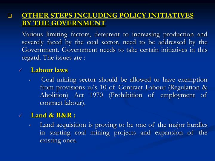 OTHER STEPS INCLUDING POLICY INITIATIVES