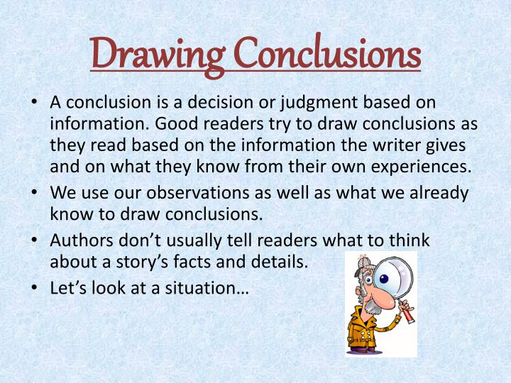 Drawing conclusions2