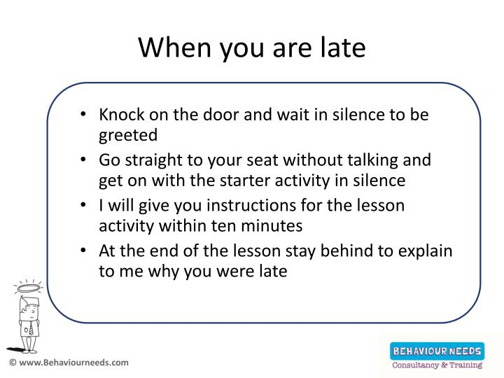 When you are late