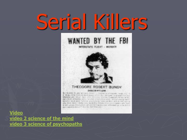 a comparison of two types of serial killers psychopaths and psychotics Psychopath vs sociopath: what's the psychotics haven't murdered as many people in the past 50 years as sociopath: what's the difference 340.