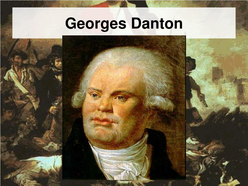 """Georges Danton ppt - fq: what is the legacy of """"the reign of terror"""