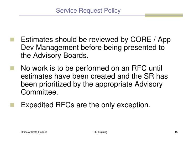 Service Request Policy