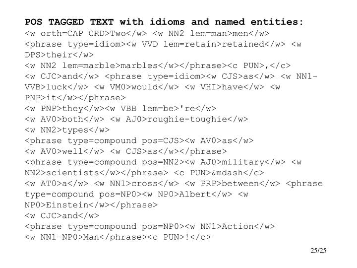 POS TAGGED TEXT with idioms and named entities:
