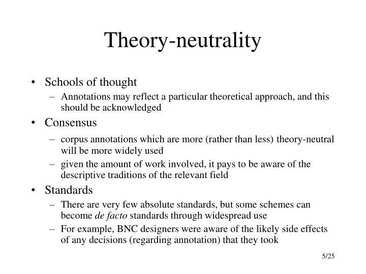 Theory-neutrality