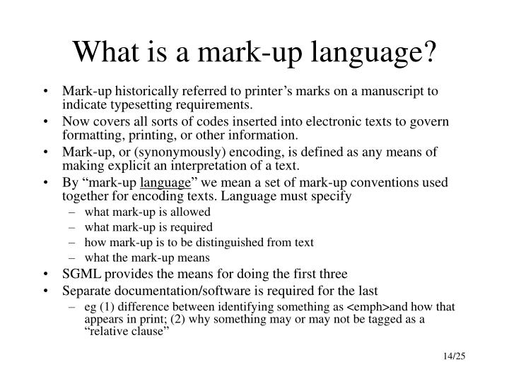 What is a mark-up language?