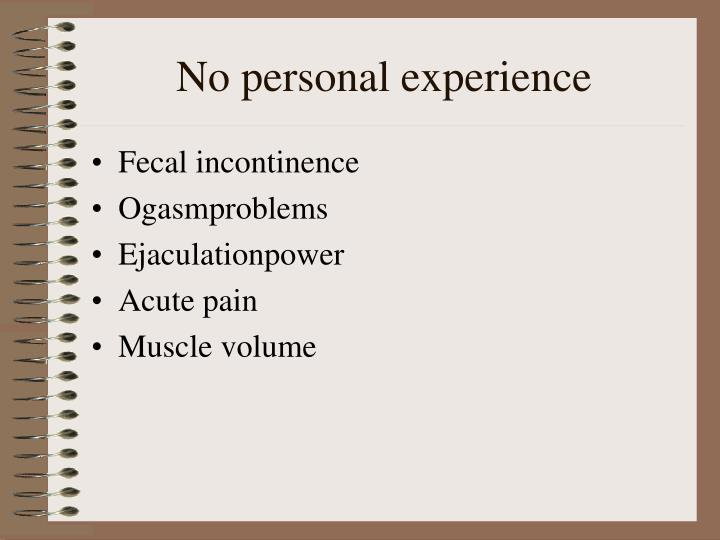 No personal experience