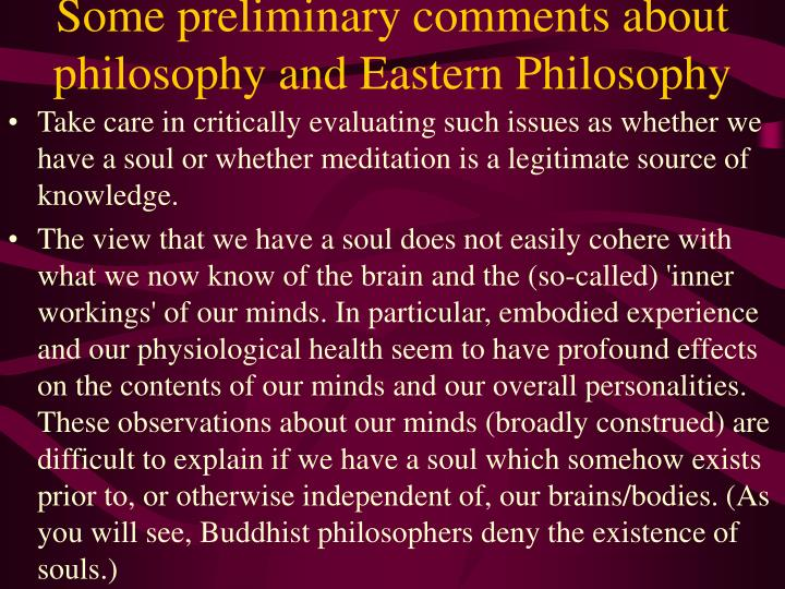 Some preliminary comments about philosophy and Eastern Philosophy