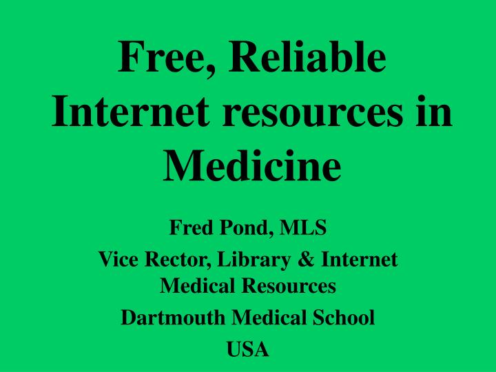 free reliable internet resources in medicine n.