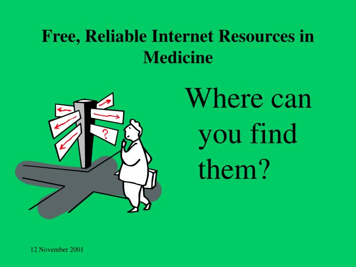 Free reliable internet resources in medicine1