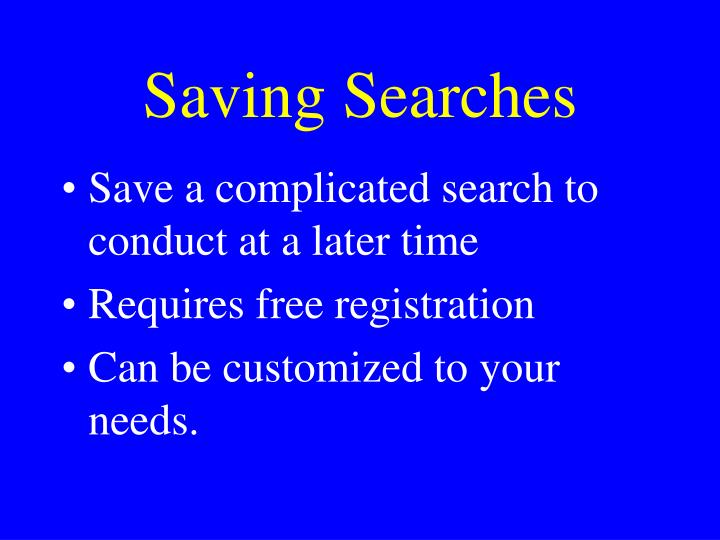 Saving Searches