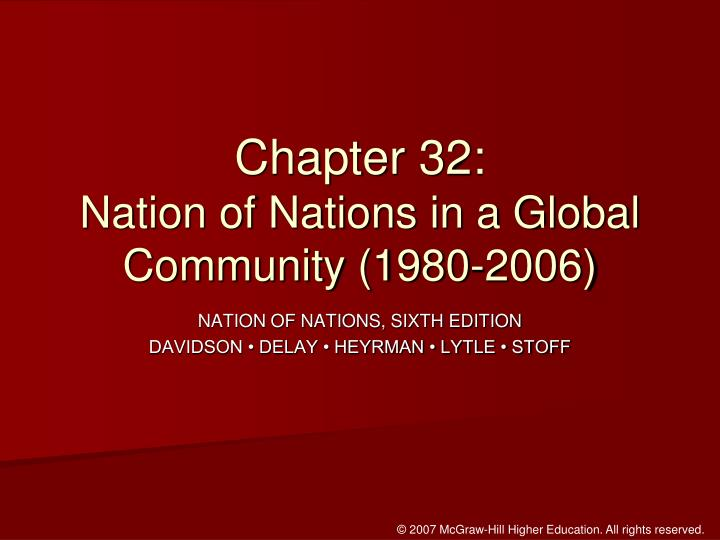 Chapter 32 nation of nations in a global community 1980 2006