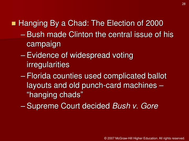Hanging By a Chad: The Election of 2000
