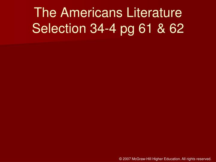 The Americans Literature Selection 34-4 pg 61 & 62