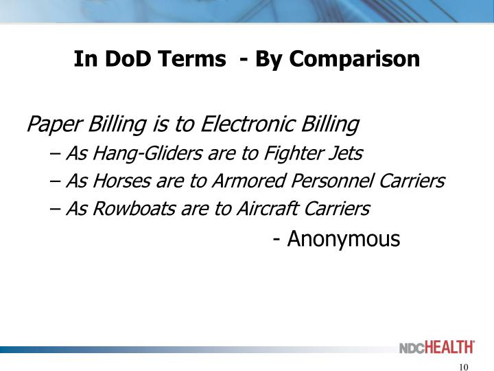 In DoD Terms  - By Comparison