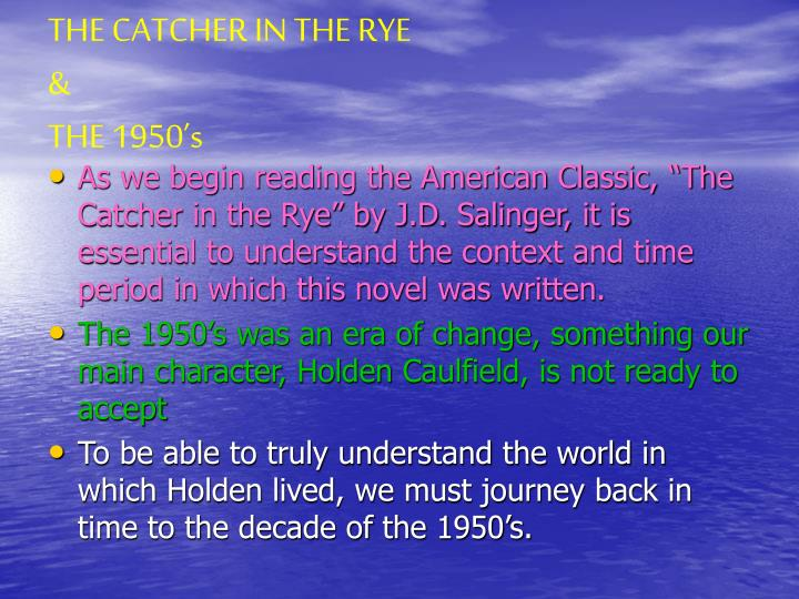 The catcher in the rye the 1950 s1