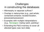 challenges in constructing the databases