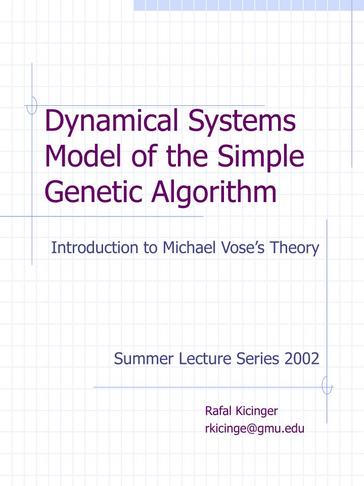 dynamical systems model of the simple genetic algorithm n.
