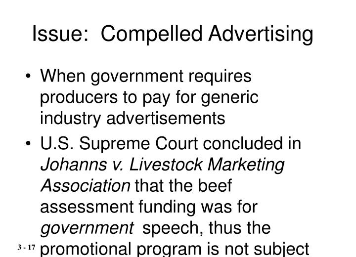 Issue:  Compelled Advertising