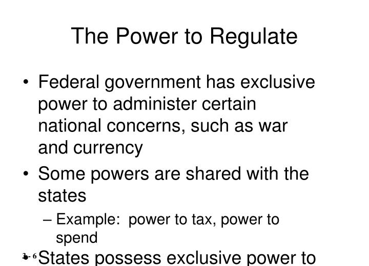 The Power to Regulate