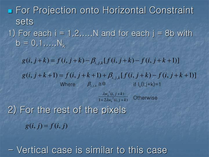 For Projection onto Horizontal Constraint sets