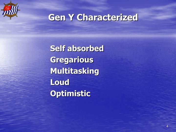 Gen Y Characterized