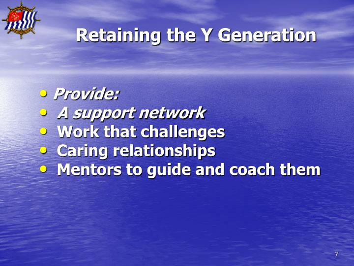 Retaining the Y Generation