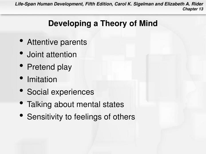 Developing a Theory of Mind